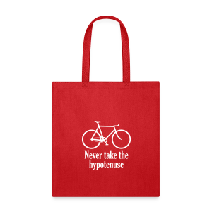 Never take the hypotenuse tote bag red - Tote Bag