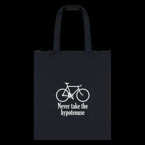 Never take the hypotenuse tote bag  - Tote Bag