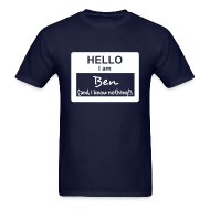 T-Shirts ~ Men's T-Shirt ~ Hello, i am Ben (and i know nothing!)