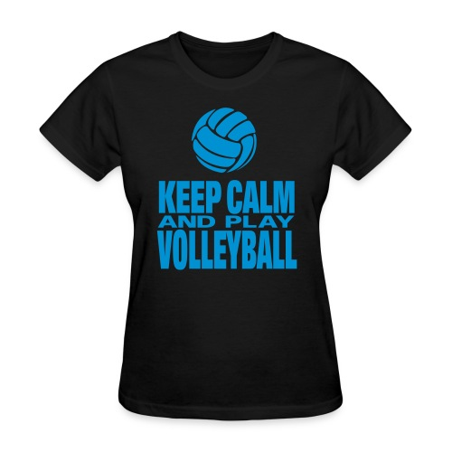keep calm and play volleyball - Women's T-Shirt