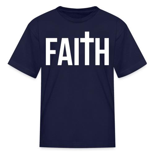 Kids Faith T-Shirt - Kids' T-Shirt