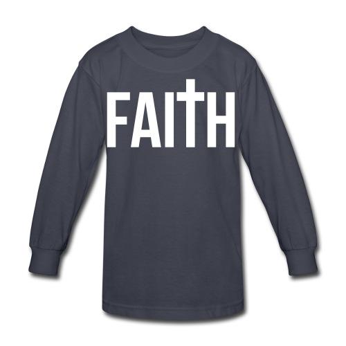 Kids Faith Long Sleeved Shirt - Kids' Long Sleeve T-Shirt
