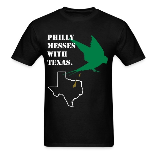 Philly Messes With Texas - Men's T-Shirt