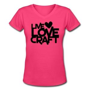 live love craft v neck - Women's V-Neck T-Shirt