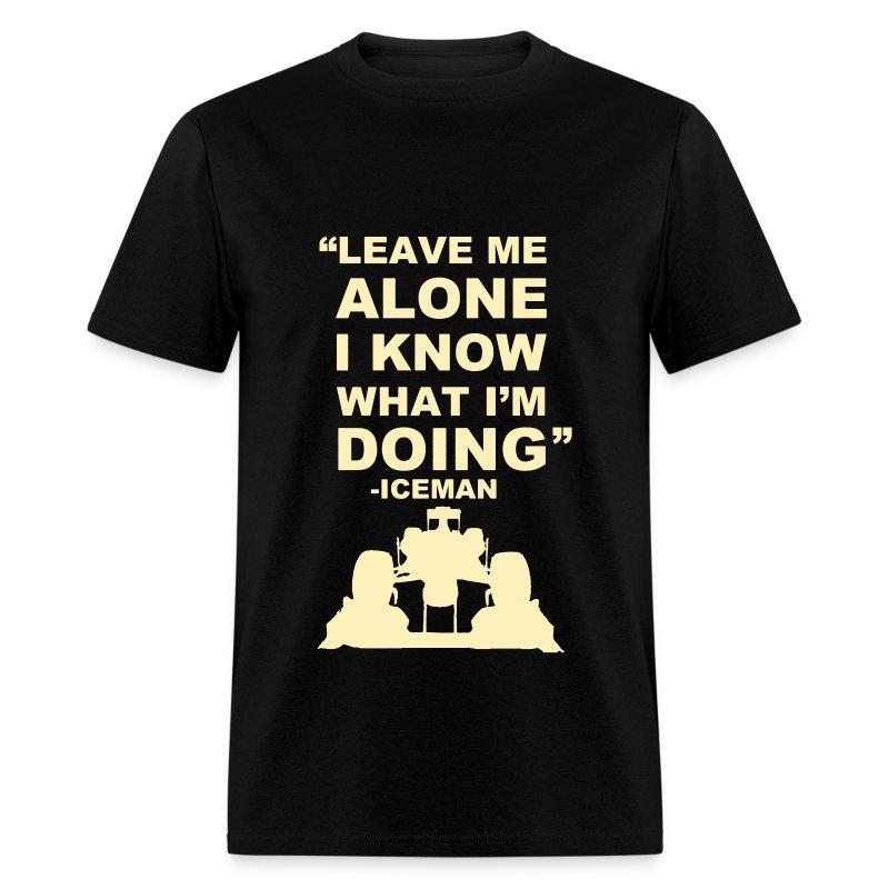 Kimi Räikkönen Leave Me Alone T-Shirt