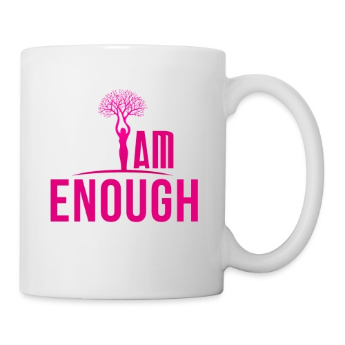I Am Enough Mugs - Coffee/Tea Mug