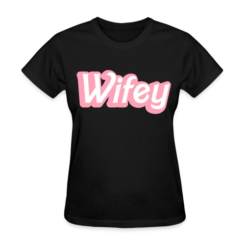 One and only Wifey - Women's T-Shirt