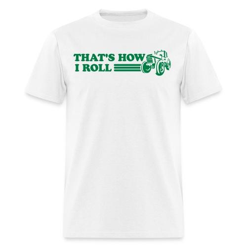 How I Roll - Mens - Men's T-Shirt