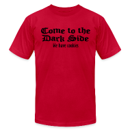 T-Shirts ~ Men's T-Shirt by American Apparel ~ Come To The Dark Side Tee