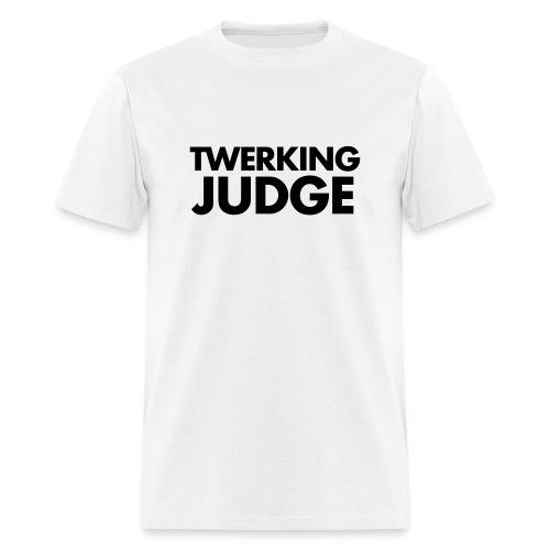 Twerking Judge - Men's T-Shirt