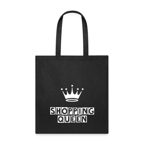 Shopping Queen Bag - Tote Bag