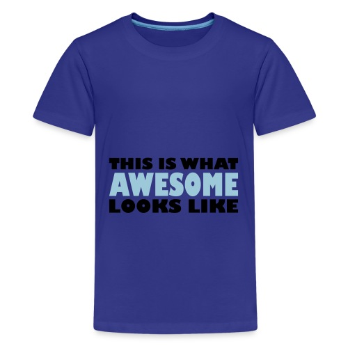 This Is What Awesome Looks Like t-shirt - Kids' Premium T-Shirt