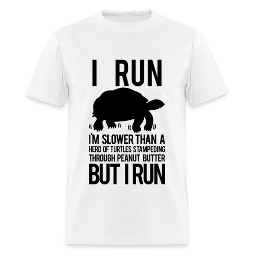 I'm slower than a herd of turtles | Mens Tee - Men's T-Shirt