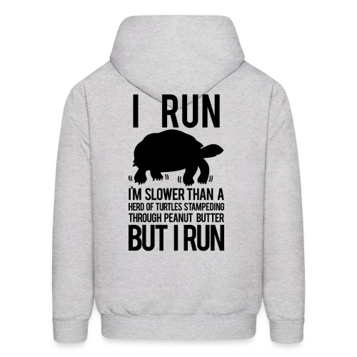 I'm slower than a herd of turtles | Mens hoodie - Men's Hoodie