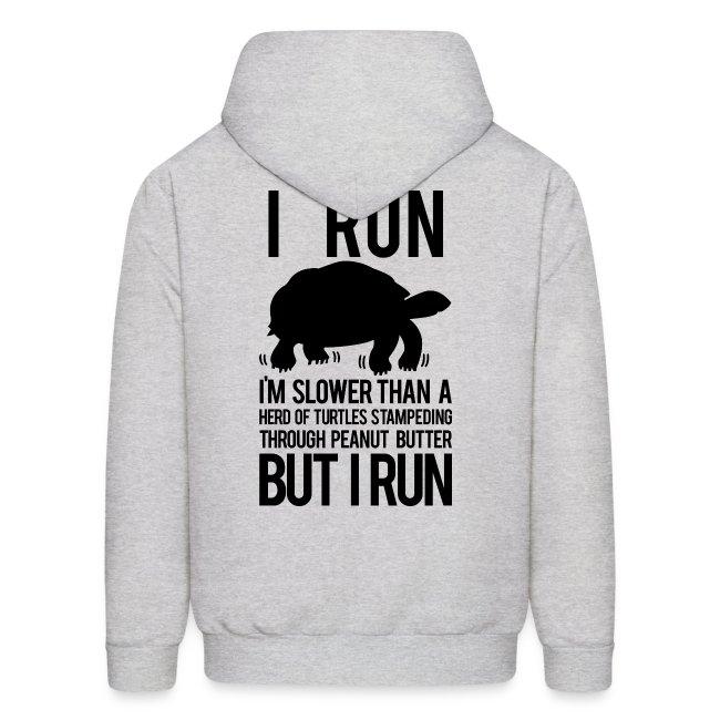 I'm slower than a herd of turtles   Mens hoodie