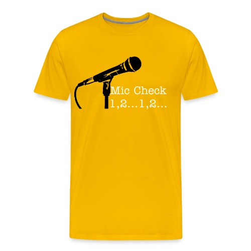 Mic Check shirt - Men's Premium T-Shirt