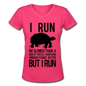 I'm slower than a herd of turtles | Womens V-neck tee - Women's V-Neck T-Shirt