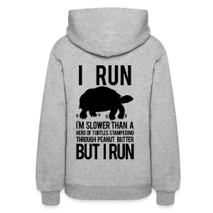 I'm slower than a herd of turtles | Womens hoodies - Women's Hoodie