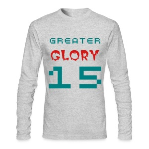 GREATER GLORY SHIRT - Men's Long Sleeve T-Shirt by Next Level