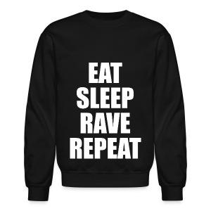 Eat Sleep Rave Repeat Crewneck Sweatshirt - Crewneck Sweatshirt
