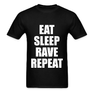 T-Shirts ~ Men's T-Shirt ~ Eat Sleep Rave Repeat Lightweight T Shirt
