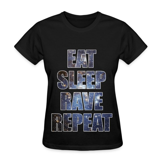 Eat Sleep Rave Repeat Stars Girls Womens T Shrit