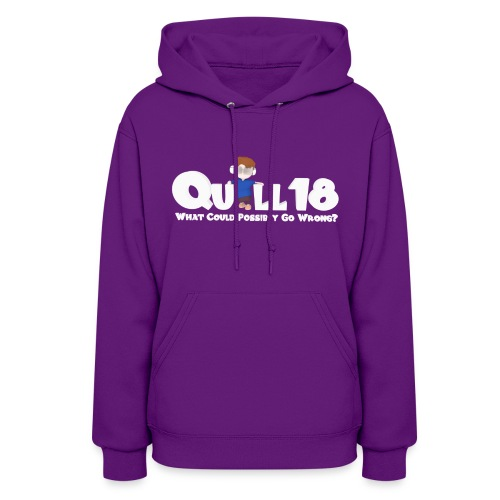 What Could Go Wrong (Ladies Hoodie) - Women's Hoodie