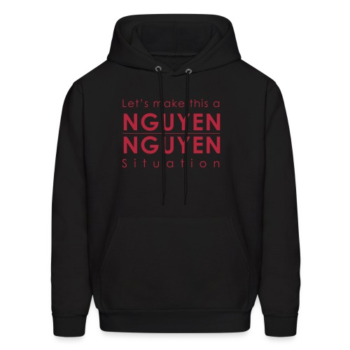 Nguyen Nguyen Situation - Men's Hoodie
