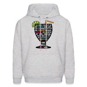 Alcohol is Shirley Tequilya - Men's Hoodie