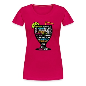 Alcohol is Shirley Tequilya - Women's Premium T-Shirt