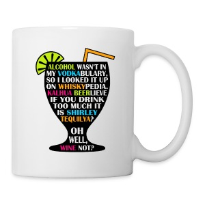 Alcohol is Shirley Tequilya - Coffee/Tea Mug