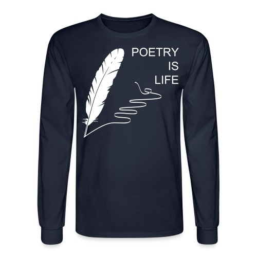 Poetry is Life long sleeve  - Men's Long Sleeve T-Shirt