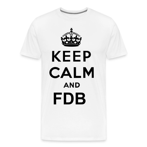 Keep calm and FDB T-shirt - Men's Premium T-Shirt