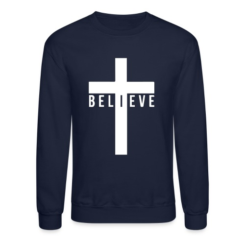 I Believe. - Crewneck Sweatshirt