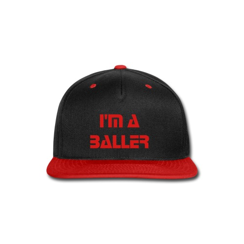 I'm a BALLER Snapback-Red - Snap-back Baseball Cap