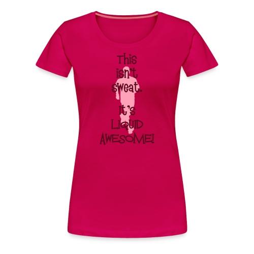 WOMENS RUNNING T SHIRT - LIQUID AWESOME - Women's Premium T-Shirt