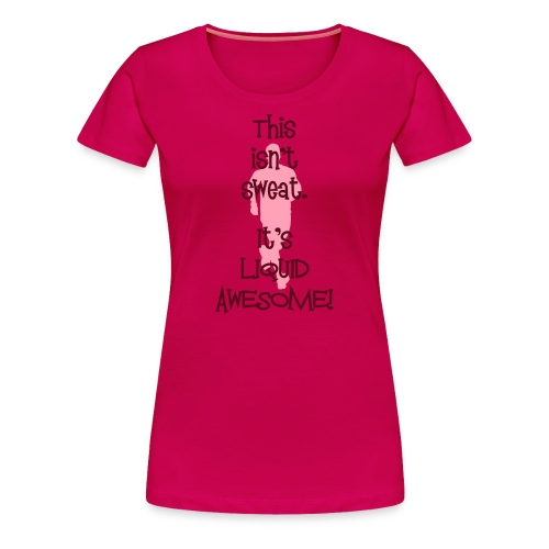 WOMENS RUNNING T SHIRT - LIQUID AWESOME - Women's Premium T-Shirt