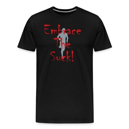 MENS RUNNING T SHIRT - EMBRACE THE SUCK - Men's Premium T-Shirt