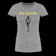 T-Shirts ~ Women's Premium T-Shirt ~ WOMENS RUNNING T SHIRT - OLD SCHOOL