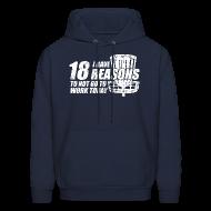 Hoodies ~ Men's Hoodie ~ I Have 18 Reasons to NOT go to Work Today - Adult Hoodie