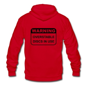 Warning Overstable Disc in Use Disc Golf - Unisex Fleece Hooded Sweatshirt - Unisex Fleece Zip Hoodie by American Apparel