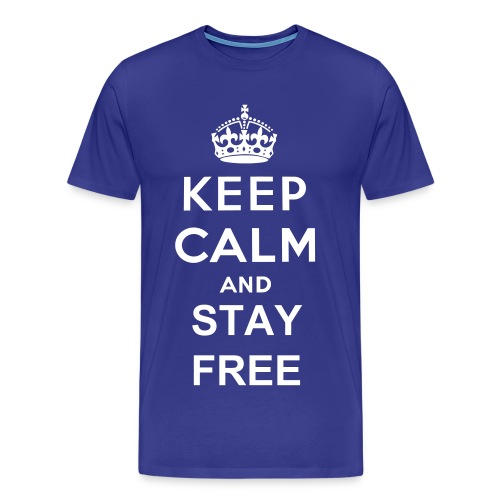 Keep Calm And Stay Free T-Shirt - Men's Premium T-Shirt