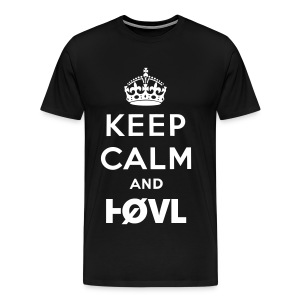 KEEP CALM AND HØVL BLACK - Men's Premium T-Shirt