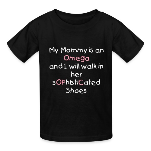 My Mommy is an Omega - Kids' T-Shirt