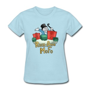 Rich Ass MoFo Women's Shirt - Women's T-Shirt