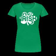 T-Shirts ~ Women's Premium T-Shirt ~ Yinz Irish? Cutout - Women's T-shirt