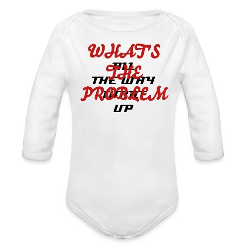 PROBLEM - Organic Long Sleeve Baby Bodysuit
