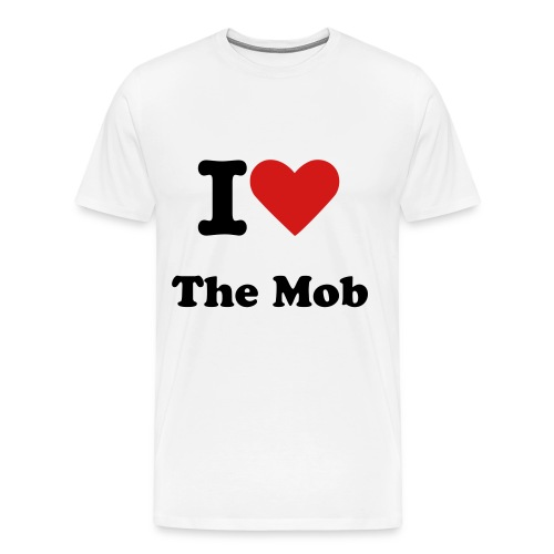 i love the mob - Men's Premium T-Shirt