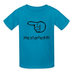 He Started It - Kids' T-Shirt