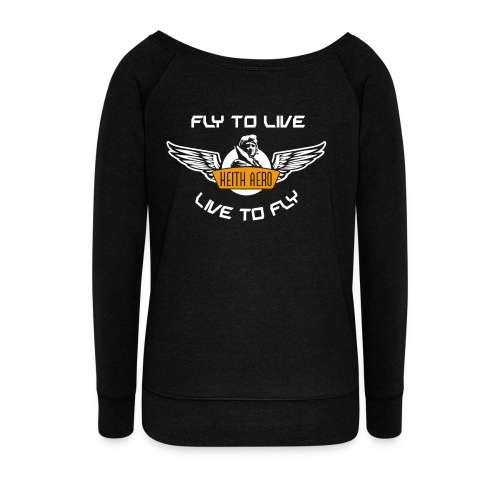Keith Aero Live to Fly Ladie's Sweatshirt - Women's Wideneck Sweatshirt